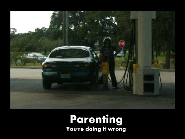 Parenting Youre Doing It Wrong